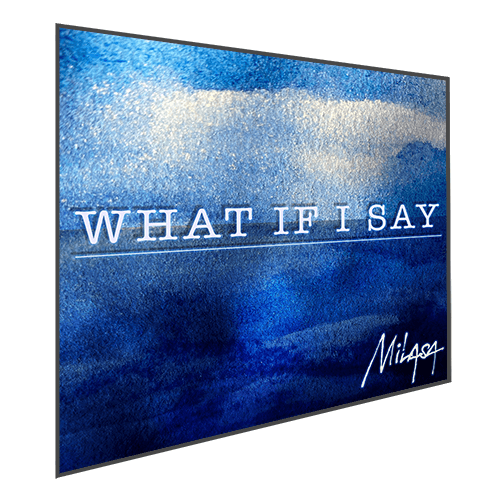 Milasa - What If I Say - Album Cover